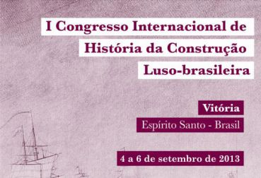 1st International Congress of the History of Portuguese-Brazilian construction