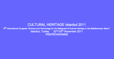 Congress on Cultural Heritage, Istanbul 22-25 November 2011